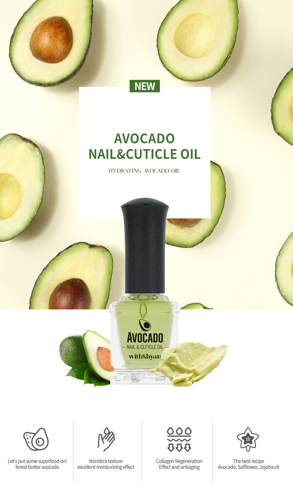 Feature of Avocado Nail& Cuticle Oil